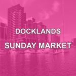 docklands-sunday-market